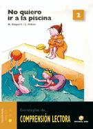 Comprensión lectora 02 - No quiero ir a la piscina - 2006