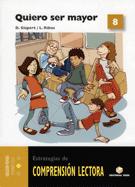 Comprensión lectora 08 - Quiero ser mayor - 2006