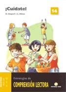 Comprensión lectora 14 - ¡Cuídate! - 2007