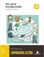 Comprensión lectora 16 - Un giro inesperado - 2007