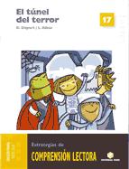 Comprensión lectora 17 - El túnel del terror - 2007