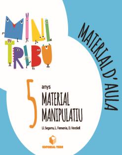 MATERIAL D'AULA LLENGUA P5 - MINI TRIBU (CATALA)