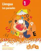 Duna. Llengua 1EPO VAL - Les paraules - 2014
