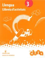 LLIBRETA D'ACTIVITATS LLENGUA 3 DUNA(CAT)
