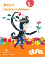 COMPETENCIES BASIQUES LLENGUA 5 DUNA(CAT)