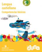 Duna. Lengua 5º EPO - Competencias básicas - 2014