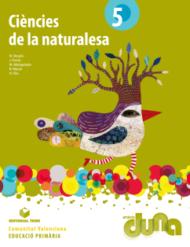 Duna. Ciències de la naturalesa 5EPO VAL - 2014