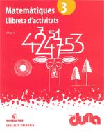 LLIBRETA D'ACTIVITATS MATEMATIQUES 3 DUNA(CAT)