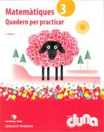 QUADERN PER PRACTICAR MATEMATIQUES 3 DUNA(CAT)
