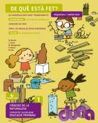 Duna. CCNN 1EPO VAL - Objectes i materials - 2014