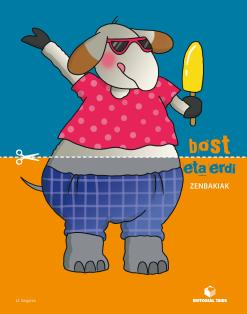 BOST ETA ERDI K. ZENGAKIAK (EUSKERA)
