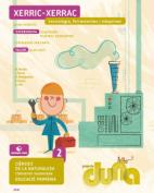 Duna. CCNN 2EPO - Tecnologia, ferramentes i màquines - 2015