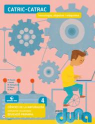 Duna. CCNN 4EPO VAL - Q4 Tecnologia, objectes i màquines - 2015