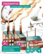 Duna. CCNN 6EPO VAL - Tecnologia, objectes i màquines - 2015