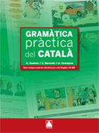 GRAMATICA PRACTICA DEL CATALA (CATALA PER ADULTS)
