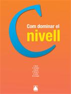 COM DOMINAR EL NIVELL (CATALA PER ADULTS)