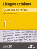 QUADERN REFORÇ LLENGUA CATALANA 1 ESO