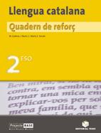 QUADERN REFORÇ LLENGUA CATALANA 2 ESO