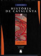 HISTORIA CATALUNYA BATXILLERAT