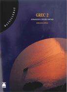 GREC 2 BATXILLERAT (N.E.)