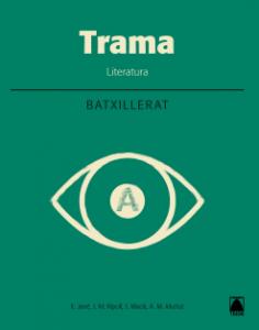 TRAMA LITERATURA 1 BATX. + PAS I REPAS (CAT)(2017)