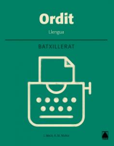 ORDIT LLENGUA 2 BATXILLERAT (2017)