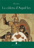 LA COLERA D'AQUILES (CAT) (B.T)