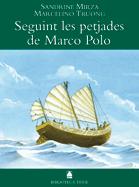 SEGUINT LES PETJADES DE MARCO POLO(B.T)