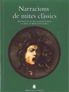 NARRACIONS DE MITES CLASSICS(B.T)