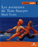 LES AVENTURES DE TOM SAWYER(B.E)