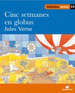 CINC SETMANES EN GLOBUS (B.E)