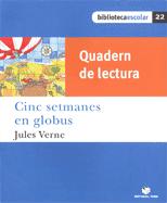 Q.L.CINC SETMANES EN GLOB(B.E)