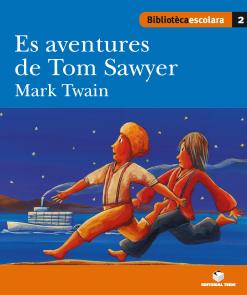 ES AVENTURES DE TOM SAWYER (ARANES)