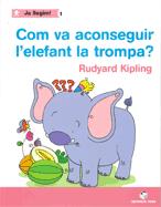 COM VA ACONSEGUIR L'ELEFANT LA TROMPA
