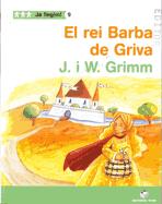 EL REI BARBA DE GRIVA