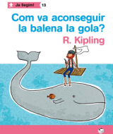 COM VA ACONSEGUIR LA BALENA LA GOLA?
