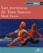 LAS AVENTURAS DE TOM SAWYER (B.B)