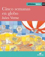 CINCO SEMANAS EN GLOBO (B.B)