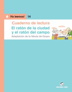C.L. EL RATON DE LA CIUDAD Y EL RATON DEL CAMPO