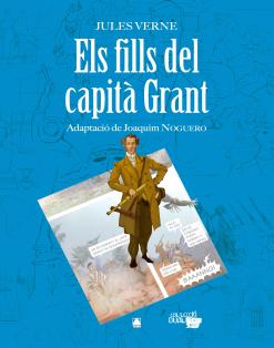 ELS FILLS DEL CAPITA GRANT (ADAPTACIO COMICS)