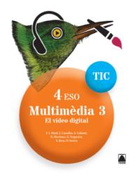 Quaderns TIC. Multimèdia 3 - 4ESO. Ed2017