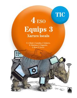 Quaderns TIC. Equips 3 - 4ESO. Ed2017
