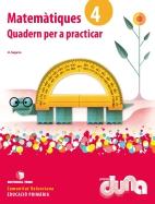 QUADERNS PER PRACTICAR MATEMATIQUES 4 DUNA(VAL)