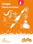 LLIBRETA D'ACTIVITATS LLENGUA 4 DUNA(CAT)