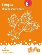 LLIBRETA D'ACTIVITATS LLENGUA 6 DUNA(CAT)