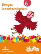 COMPETENCIES BASIQUES LLENGUA 6 DUNA(CAT)