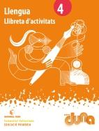 LLIBRETA D'ACTIVITATS LLENGUA 4 DUNA(VAL)