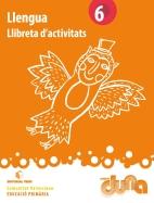 LLIBRETA D'ACTIVITATS LLENGUA 6 DUNA(VAL)