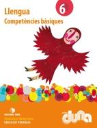COMPETENCIES BASIQUES LLENGUA 6 DUNA(VAL)