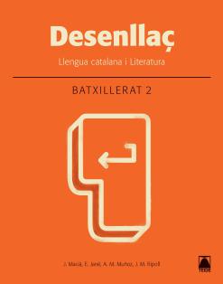 DESENLLAÇ LLENGUA I LITERATURA 2 BATXILL. (2016)